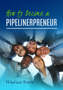 How to become a Pipelinerpreneur